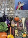 Ma cuisine de légumes d'automne et d'hiver, de Meret Bissegger