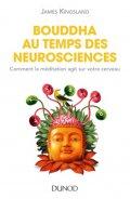 Bouddha au temps des neurosciences, James Kingsland