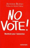 No Vote, d'Antoine Bueno