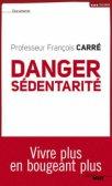 Danger sédentarité, de François Carré