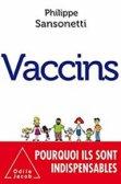 Vaccins, de Philippe Sansonetti