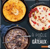 Gâteaux à la poêle, d'Élise Delprat-Alvares et Emanuela Cino