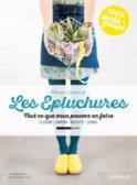 Les épluchures, tout ce que vous pouvez en faire, de Marie Cochard