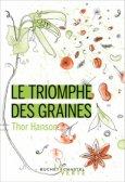Le triomphe des graines, de Thor Hanson