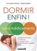 Dormir (enfin!) sans médicaments, de Philippe Maslo et Marion Borrel