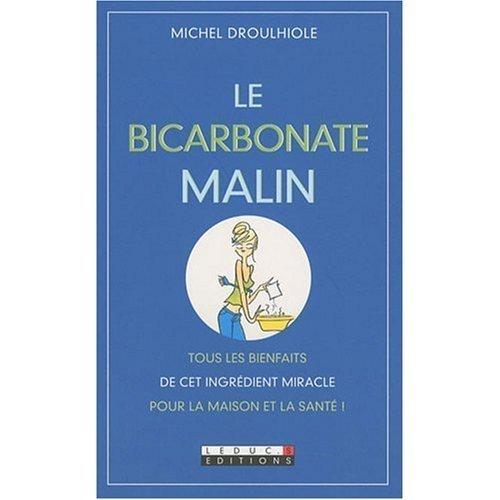 Le Bicarbonate malin, de Michel Droulhiole