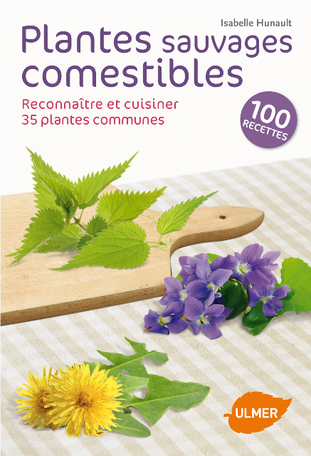 Plantes sauvages comestibles, d'Isabelle Hunault