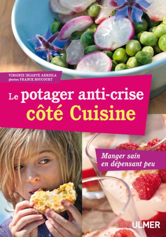 Le potager anti-crise, côté cuisine, de Virginie Iriarte-Arriola