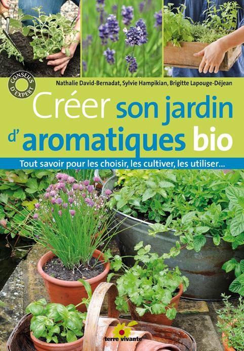 Créer son jardin d'aromatiques bio