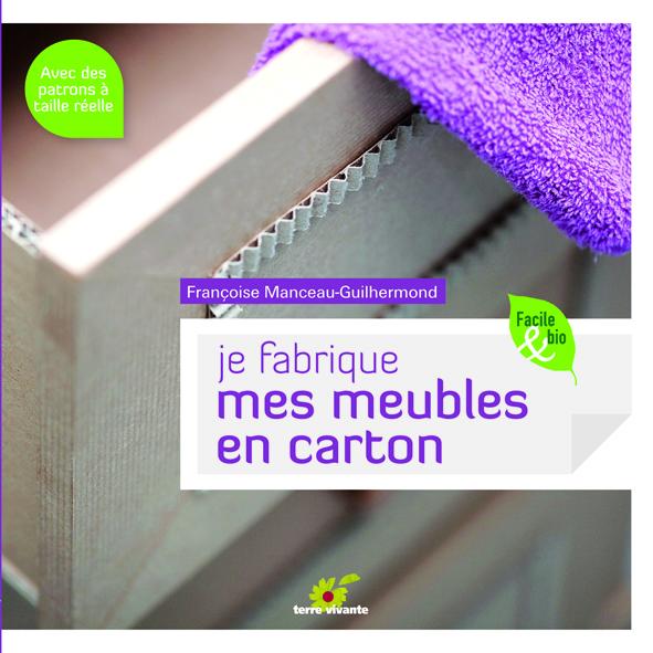 Je fabrique mes meubles en carton, de Françoise Manceau Guilhermond