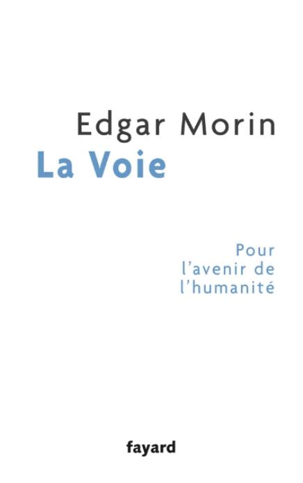 La Voie, d'Edgar Morin