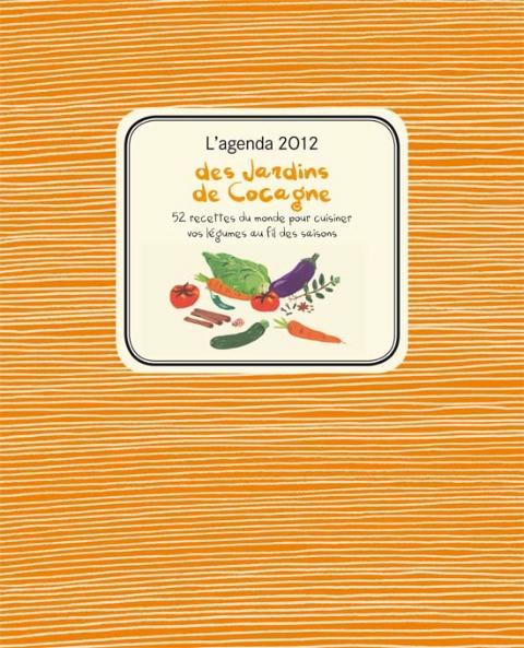 L'agenda 2012 des Jardins de Cocagne, de Laurence de Cabarrus