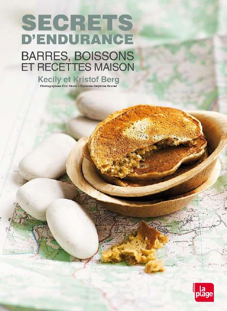Secrets d'endurance, de Kecily et Kristof Berg