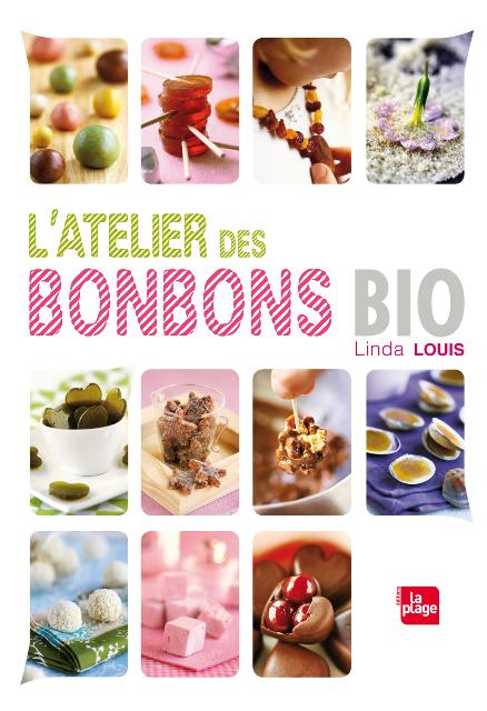 L'atelier des bonbons, de Linda Louis