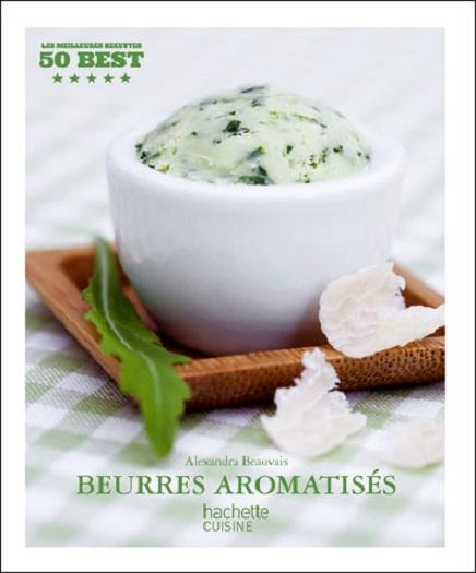 Beurres aromatisés, d'Alexandra Beauvais
