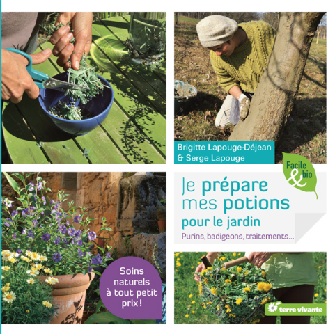 Je prépare mes potions pour le jardin, de Brigitte et Serge Lapouge
