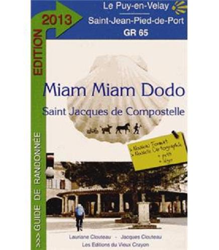 Miam Miam Dodo Saint Jacques de Compostelle de Jacques Clouteau