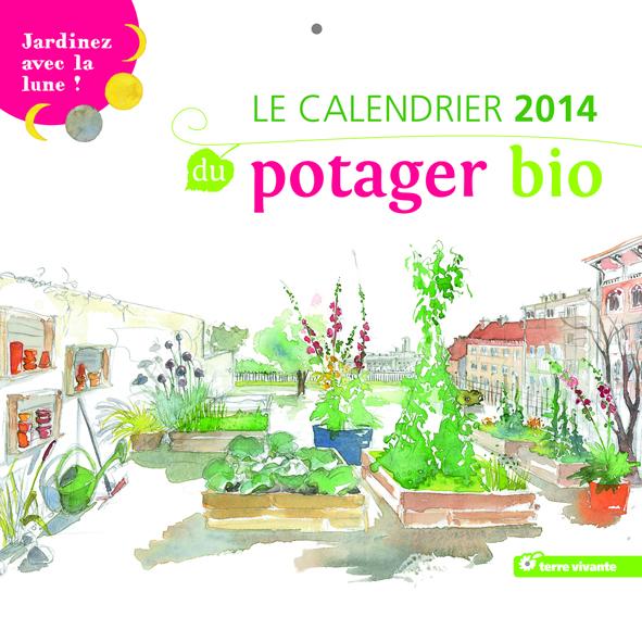 Calendrier 2014 du potager bio, de Birgit Killian Debord et Caroline Koehly