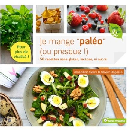 Je mange paléo (ou presque), d'Amandine Geers et Olivier Degorce