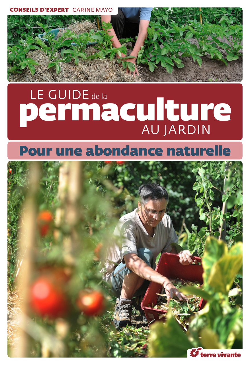 Le guide de la permaculture au jardin, de Carine Mayo