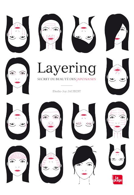Layering, secret de beauté des Japonaises, d'Elodie-Joy Jaubert