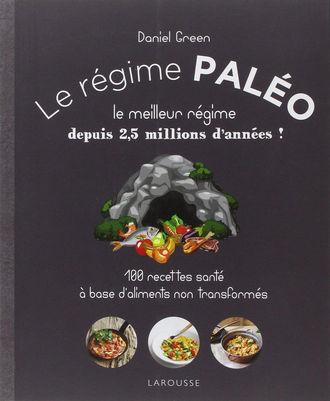 """""""Le régime paléo"""", de Daniel Green"""