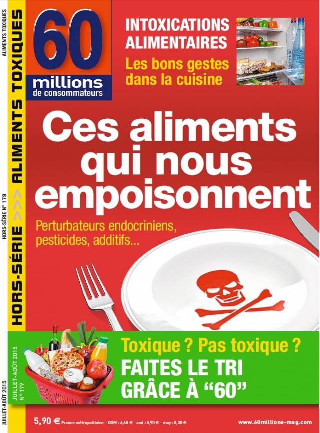 """""""Ces aliments qui nous empoisonnent"""", 60 Millions de consommateurs (Hors-série)"""