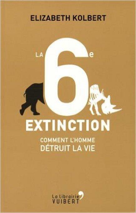 La 6e extinction, d'Elizabeth Kolbert