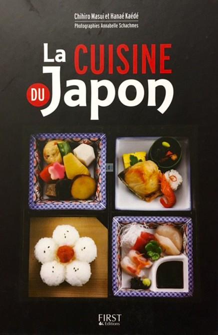La cuisine du Japon, de Chihiro Masui et Hanaé Kaédé