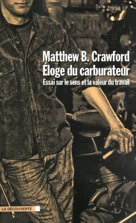 Eloge du carburateur, de Matthew B. Crawford