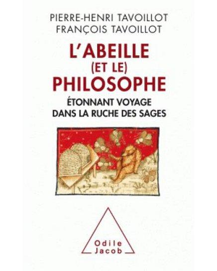 L'abeille (et le) philosophe, de Pierre-Henri et François Tavoillot