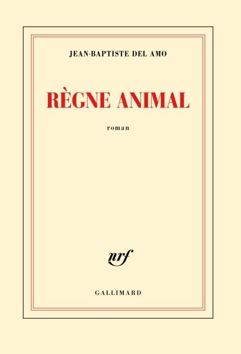 Règne animal, de Jean-Baptiste Del Amo