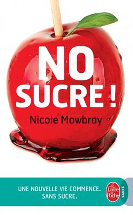 No sucre, de Nicole Mowbray