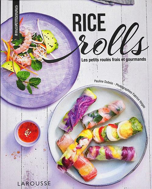 Rice Rolls, de Pauline Dubois