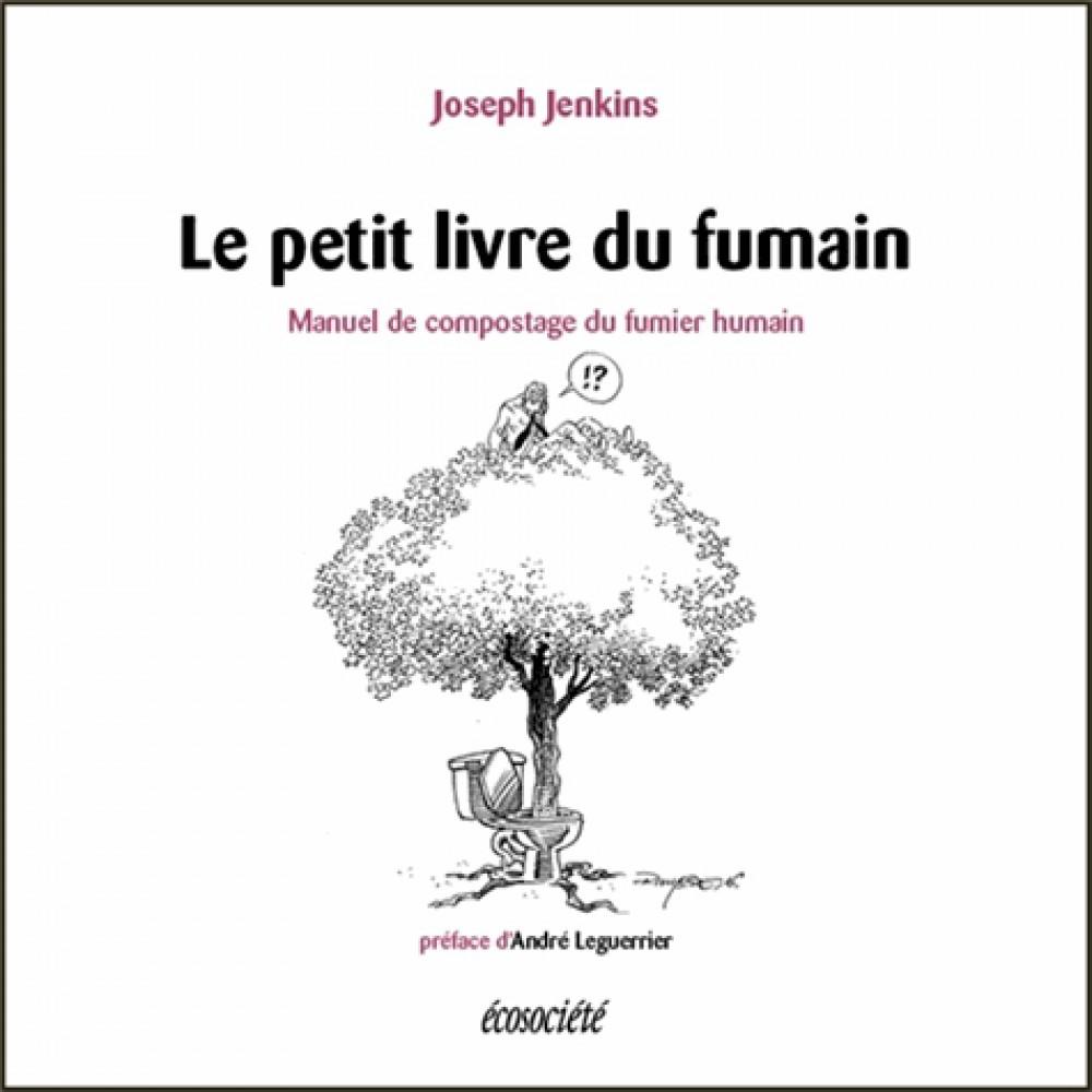 Le petit livre du fumain, de Joseph Jenkins