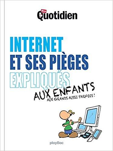 Internet et ses pièges expliqués aux enfants