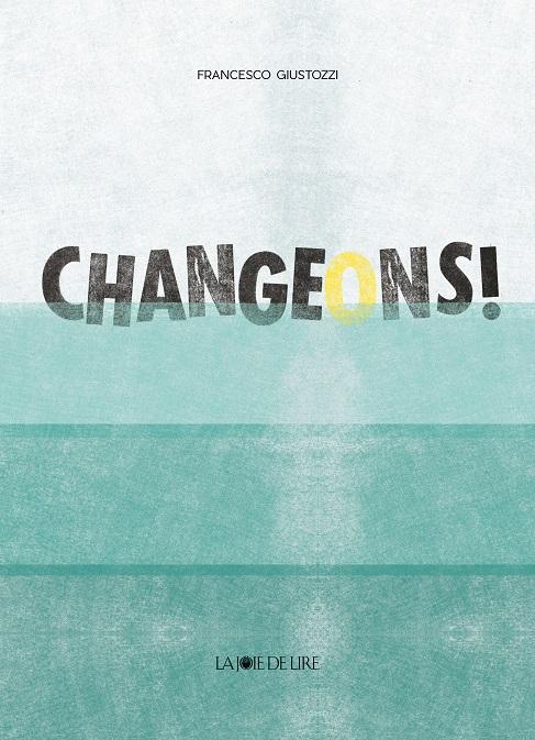 Changeons ! de Francesco Giustozzi