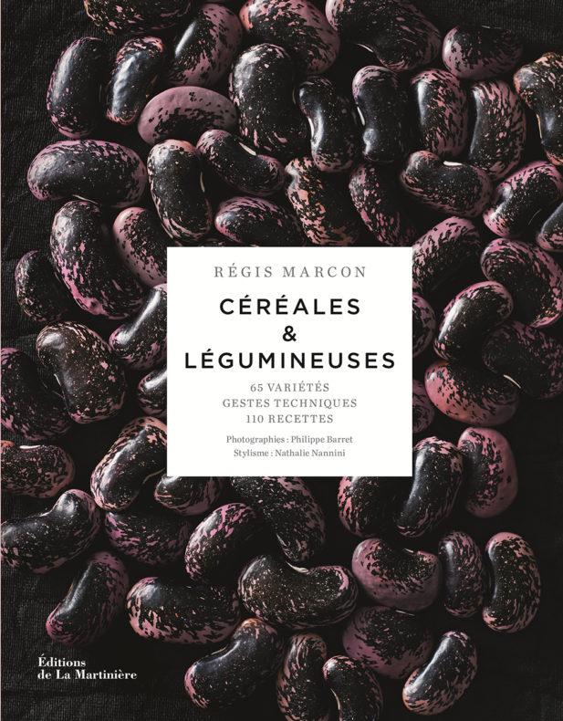 Céréales et légumineuses, de Régis Marcon